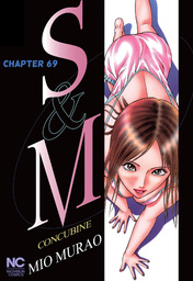 S and M, Chapter 69