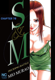 S and M, Chapter 78