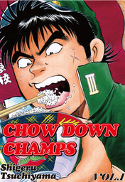 CHOW DOWN CHAMPS, Volume Collections