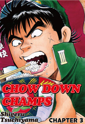 CHOW DOWN CHAMPS, Chapter 3