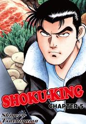 SHOKU-KING, Chapter 5