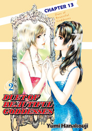 DUET OF BEAUTIFUL GODDESSES, Chapter 13