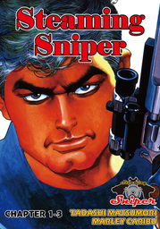 STEAMING SNIPER, Chapter 1-3