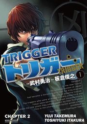 TRIGGER, Chapter 2