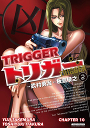 TRIGGER, Chapter 10