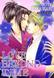 LOVE BEYOND TIME (Yaoi Manga), Chapter 6