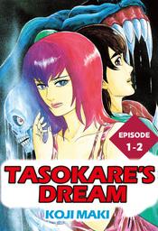 TASOKARE'S DREAM, Episode 1-2