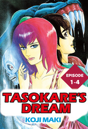 TASOKARE'S DREAM, Episode 1-4