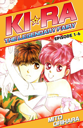 KIRA THE LEGENDARY FAIRY, Episode 1-6