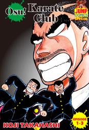 Osu! Karate Club, Episode 1-3
