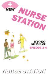 NEW NURSE STATION, Episode 2-4