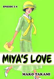 MIYA'S LOVE, Episode 2-4