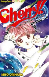 Cherry!, Episode 1-4