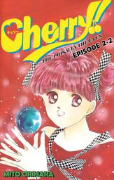 Cherry!, Episode 2-2