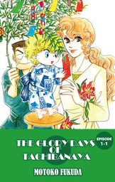 THE GLORY DAYS OF TACHIBANAYA, Episode Collections