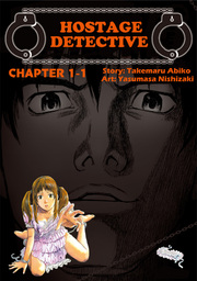 HOSTAGE DETECTIVE, Chapter Collections
