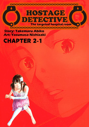 HOSTAGE DETECTIVE, Chapter 2-1