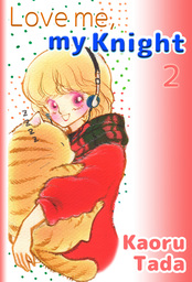 Love me, my Knight, Volume 2