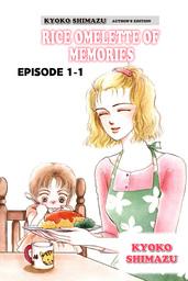 KYOKO SHIMAZU AUTHOR'S EDITION, Episode Collections