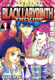 BLACK LABYRINTH TROUPE, Episode 1-5