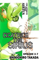 CICATRICE THE SIRIUS, Episode 2-7