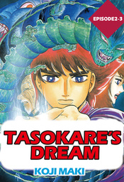 TASOKARE'S DREAM, Episode 2-3