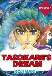 TASOKARE'S DREAM, Episode 2-4