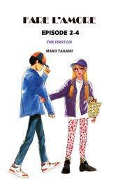 FARE L'AMORE, Episode 2-4