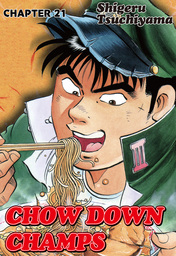 CHOW DOWN CHAMPS, Chapter 21
