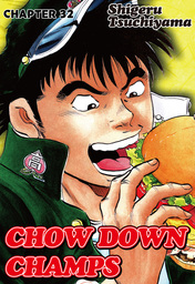 CHOW DOWN CHAMPS, Chapter 32