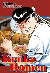 KENKA RAMEN, Chapter 4-6