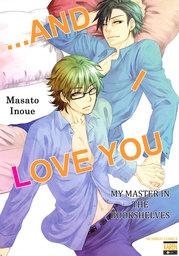 ...and I Love You (Yaoi Manga), My Master in the Bookshelves