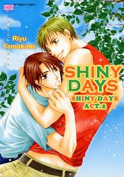 SHINYDAYS (Yaoi Manga), Shiny Days act.2