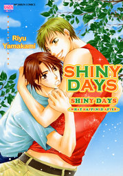 SHINYDAYS, Shiny Days ~What happened after~