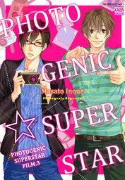Photogenic Superstar (Yaoi Manga), Photogenic Superstar film.3