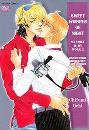 Sweet Whisper of Night, His Sweet Voice (Second Part) Karen September 2009