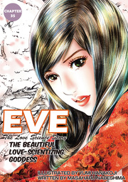 EVE:THE BEAUTIFUL LOVE-SCIENTIZING GODDESS, Chapter 35