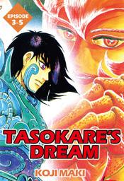 TASOKARE'S DREAM, Episode 3-5
