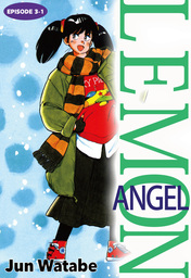 Lemon Angel, Episode 3-1