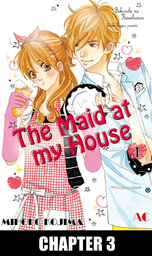 The Maid at my House, Chapter 3