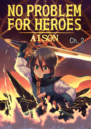 NO PROBLEM FOR HEROES, Chapter Collections