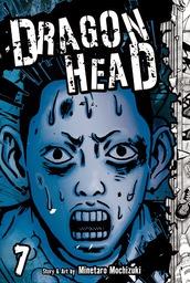 Dragon Head Volume 7