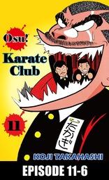 Osu! Karate Club, Episode 11-6