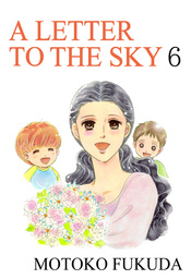 A LETTER TO THE SKY, Volume 6