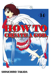 HOW TO CREATE A GOD., Volume 14