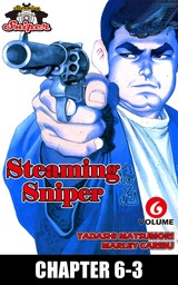 STEAMING SNIPER, Chapter 6-3