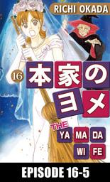 THE YAMADA WIFE, Episode 16-5