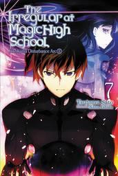 The Irregular at Magic High School, Vol. 7