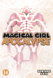Magical Girl Apocalypse Vol. 14
