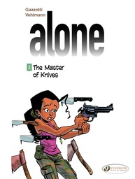 Alone - Volume 2 - The Master of Knives